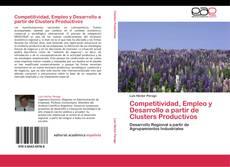 Portada del libro de Competitividad, Empleo y Desarrollo a partir de Clusters Productivos