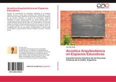 Bookcover of Acústica Arquitectónica en Espacios Educativos