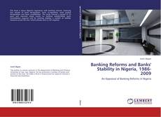 Portada del libro de Banking Reforms and Banks' Stability in Nigeria, 1986-2009