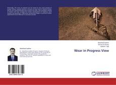 Bookcover of Wear in Progress View