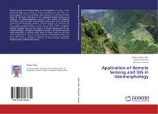 Bookcover of Application of Remote Sensing and GIS in Geomorphology