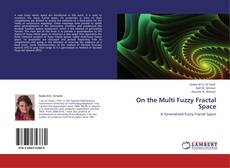 Bookcover of On the Multi Fuzzy Fractal Space