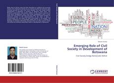 Bookcover of Emerging Role of Civil Society in Development of Botswana