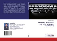 Bookcover of Risk chain prediction metrics in software engineering