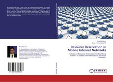Couverture de Resource Reservation in Mobile Internet Networks