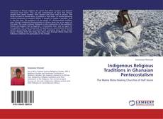 Buchcover von Indigenous Religious Traditions in Ghanaian Pentecostalism