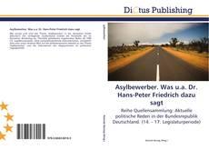 Borítókép a  Asylbewerber. Was u.a. Dr. Hans-Peter Friedrich dazu sagt - hoz