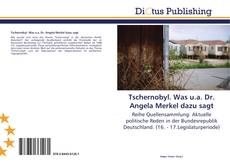 Bookcover of Tschernobyl. Was u.a. Dr. Angela Merkel dazu sagt