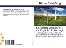 Borítókép a  Erneuerbare Energien. Was u.a. Jürgen Trittin dazu sagt - hoz