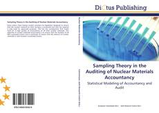 Bookcover of Sampling Theory in the Auditing of Nuclear Materials Accountancy
