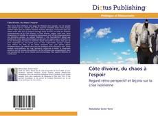 Bookcover of Côte d'ivoire, du chaos à l'espoir