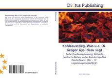 Borítókép a  Kohleausstieg. Was u.a. Dr. Gregor Gysi dazu sagt - hoz