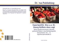 Bookcover of Exportpolitik. Was u.a. Dr. Georg Nüßlein dazu sagt