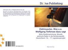 Bookcover of Elektroautos. Was u.a. Wolfgang Tiefensee dazu sagt