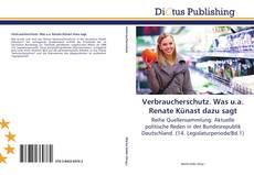 Buchcover von Verbraucherschutz. Was u.a. Renate Künast dazu sagt