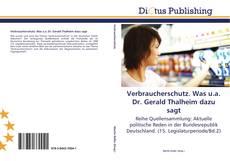 Bookcover of Verbraucherschutz. Was u.a. Dr. Gerald Thalheim dazu sagt