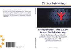 Bookcover of Monopolverbot. Was u.a. Dr. Ditmar Staffelt dazu sagt