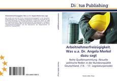 Bookcover of Arbeitnehmerfreizügigkeit. Was u.a. Dr. Angela Merkel dazu sagt