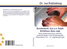 Bookcover of Bundesbank. Eas u.a. Ralph Brinkhaus dazu sagt