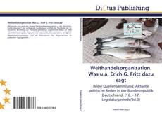 Buchcover von Welthandelsorganisation. Was u.a. Erich G. Fritz dazu sagt