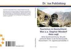 Buchcover von Tourismus in Deutschland. Was u.a. Siegmar Mosdorf dazu sagt
