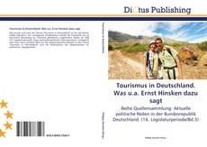 Buchcover von Tourismus in Deutschland. Was u.a. Ernst Hinsken dazu sagt