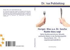 Buchcover von Hunger. Was u.a. Dr. Sascha Raabe dazu sagt