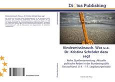 Couverture de Kindesmissbrauch. Was u.a. Dr. Kristina Schröder dazu sagt