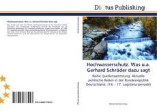Couverture de Hochwasserschutz. Was u.a. Gerhard Schröder dazu sagt