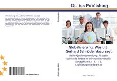 Couverture de Globalisierung. Was u.a. Gerhard Schröder dazu sagt