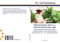 Couverture de Pflanzenschutz. Was u.a. Renate Künast dazu sagt