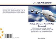 Couverture de Airbus. Was u.a. Peter Hintze dazu sagt