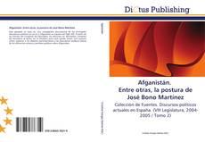 Buchcover von Afganistán. Entre otras, la postura de José Bono Martínez
