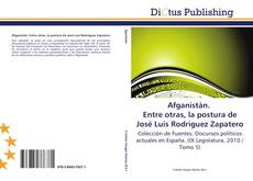 Buchcover von Afganistán. Entre otras, la postura de José Luis Rodríguez Zapatero