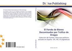 Buchcover von El Fondo de Bienes Decomisados por Tráfico de Drogas