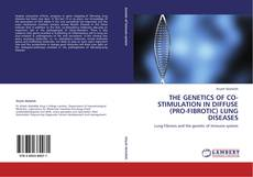 Обложка THE GENETICS OF CO-STIMULATION IN DIFFUSE (PRO-FIBROTIC) LUNG DISEASES