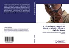 Buchcover von A critical race analysis of black studies in the post civil rights era