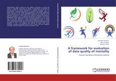 A framework for evaluation of data quality of mortality的封面