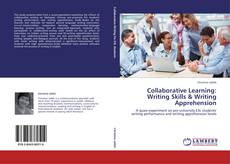 Copertina di Collaborative Learning: Writing Skills & Writing Apprehension
