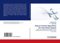 Bookcover of Robust Control Algorithms for Twin Rotor System
