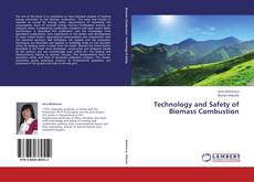 Bookcover of Technology and Safety of Biomass Combustion