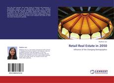 Capa do livro de Retail Real Estate in 2050