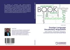 Portada del libro de Foreign Language Vocabulary Acquisition