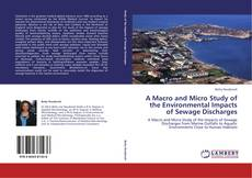 Buchcover von A Macro and Micro Study of the Environmental Impacts of Sewage Discharges