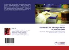 Bookcover of Biomolecules and dynamics of metabolism