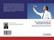 Bookcover of The Mediating Role of Absorptive Capacity