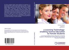 Обложка e Learning Technology-enabling Science Education to Female Students