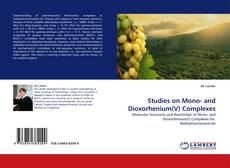 Bookcover of Studies on Mono- and Dioxorhenium(V) Complexes