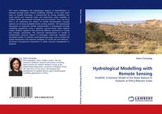 Bookcover of Hydrological Modelling with Remote Sensing