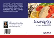 Обложка FACTORS ASSOCIATED WITH DIABETES PREVALENCE AND UTILISATION